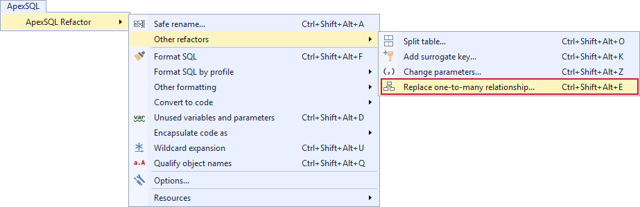 Selecting the Replace one- to- many relationship command from the ApexSQL Refactor menu