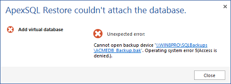 Error message - ApexSQL Restore couldn't attach the database