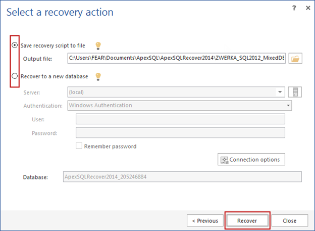 Selecting the desired recovery option and clicking the Recover button