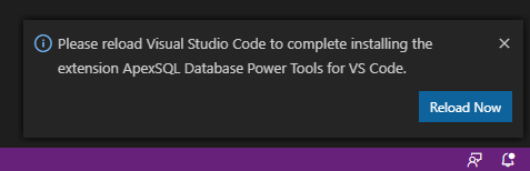 Please reload Visual Studio Code to complete installing the extension ApexSQL Database Power Tools for VS Code info message