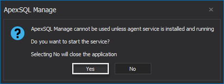 ApexSQL Manage cannot be used unless agent service is installed and running… error message