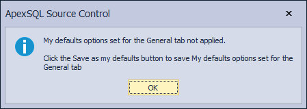 The information message when the My defaults button is clicked before the Save as my defaults button is clicked